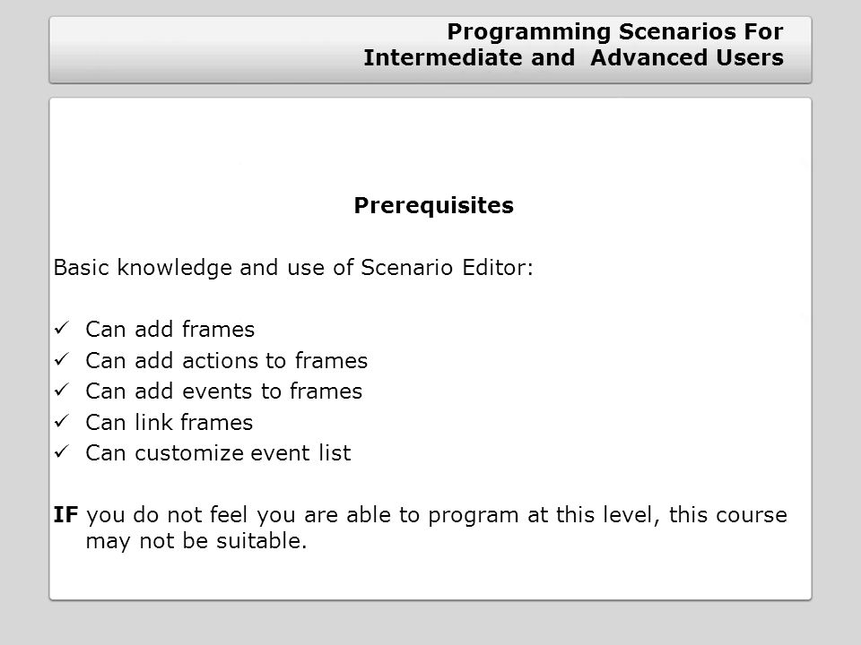 Programming Scenarios For Intermediate and Advanced Users