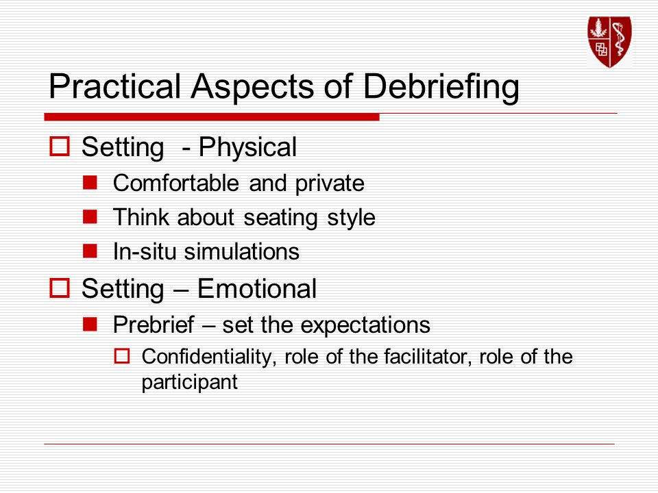 Practical Aspects of Debriefing
