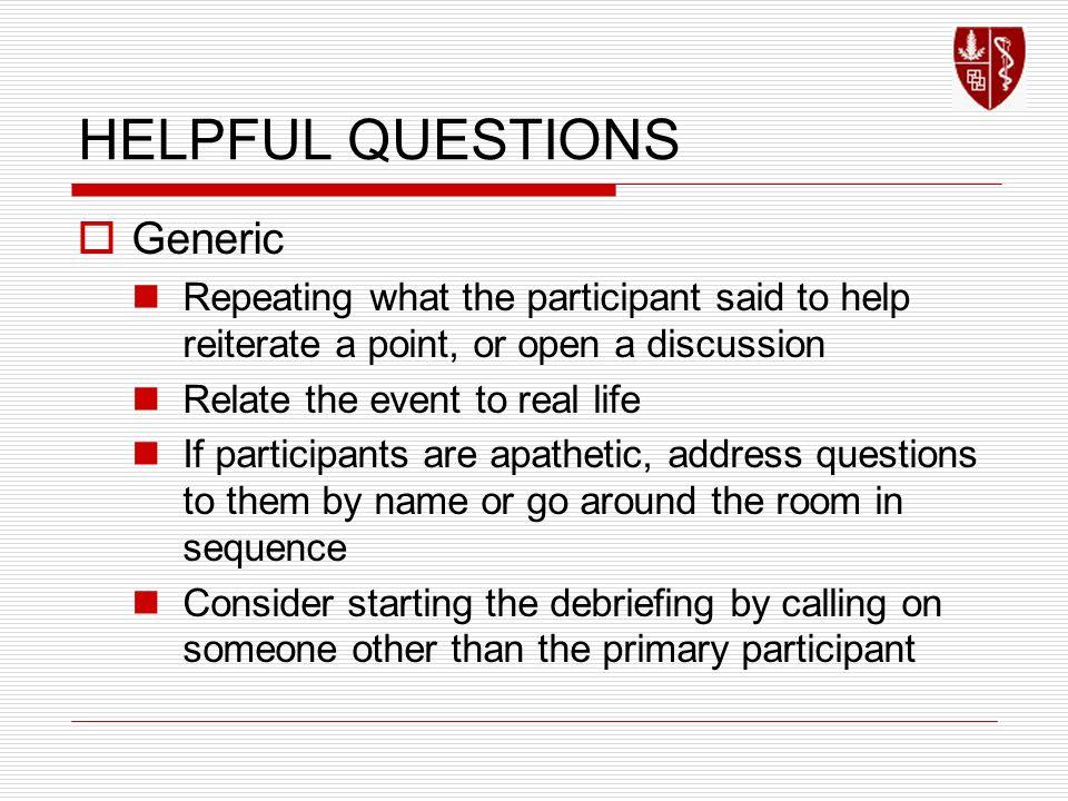 HELPFUL QUESTIONS Generic