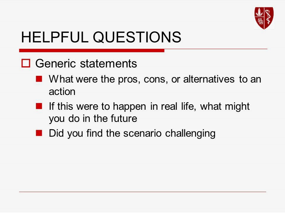 HELPFUL QUESTIONS Generic statements