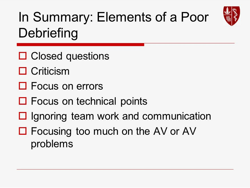 In Summary: Elements of a Poor Debriefing