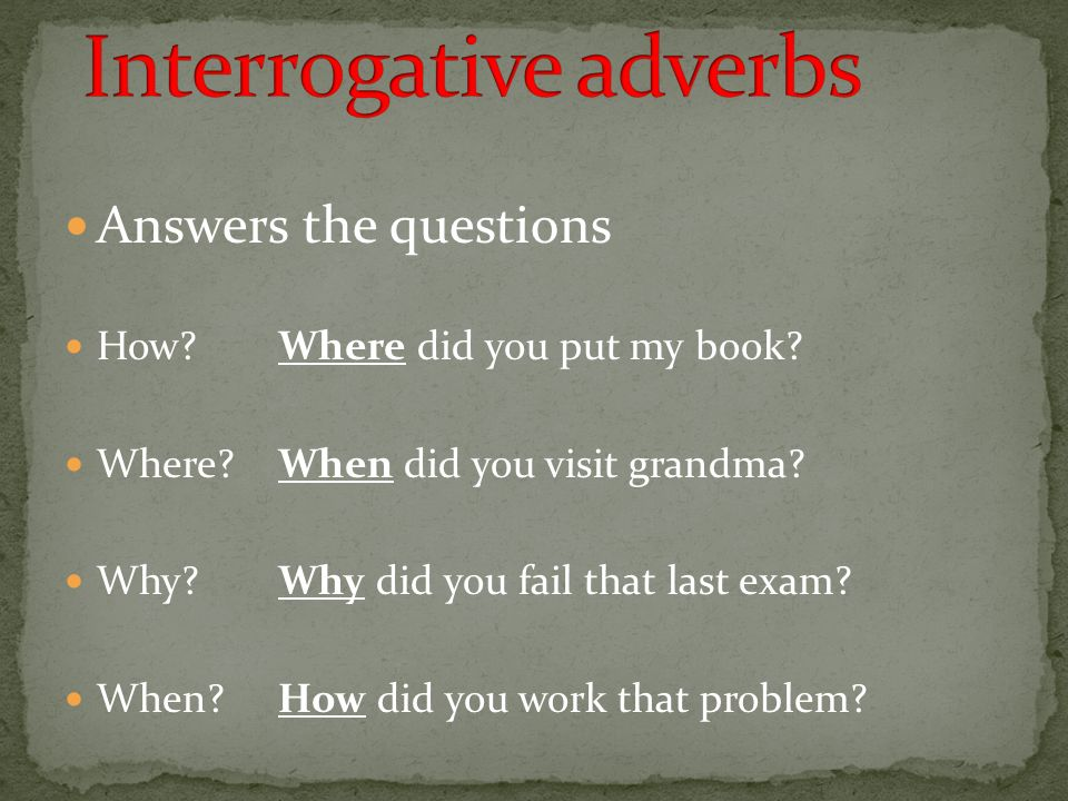 Interrogative adverbs
