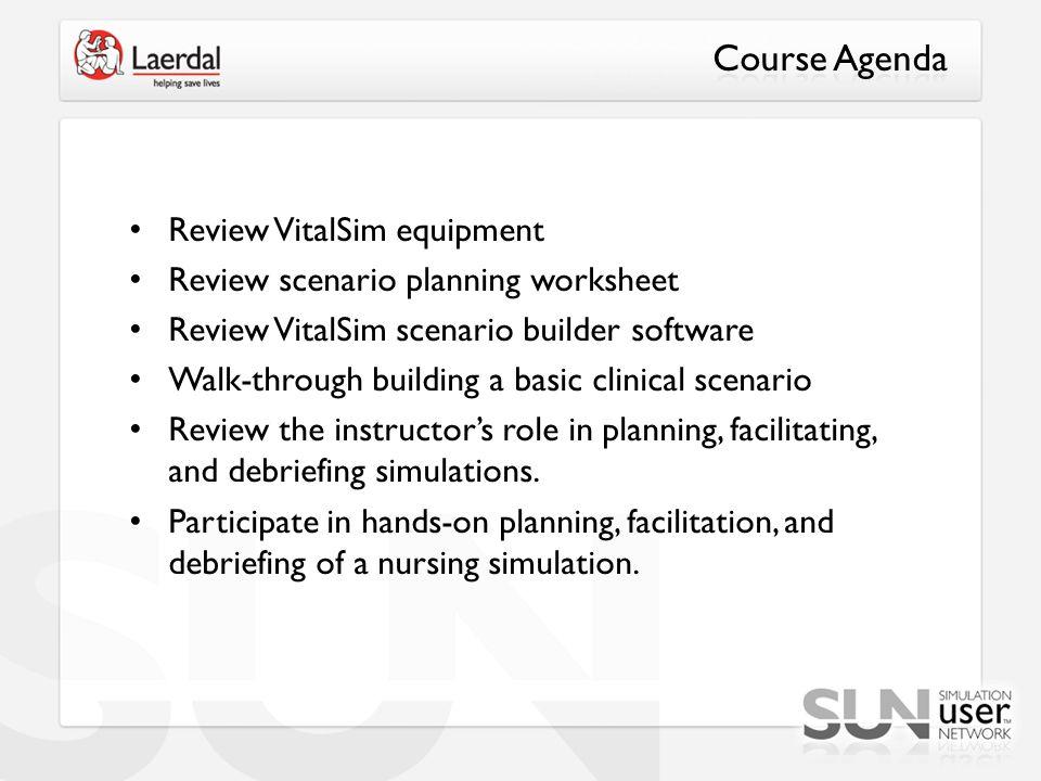 Course Agenda Review VitalSim equipment