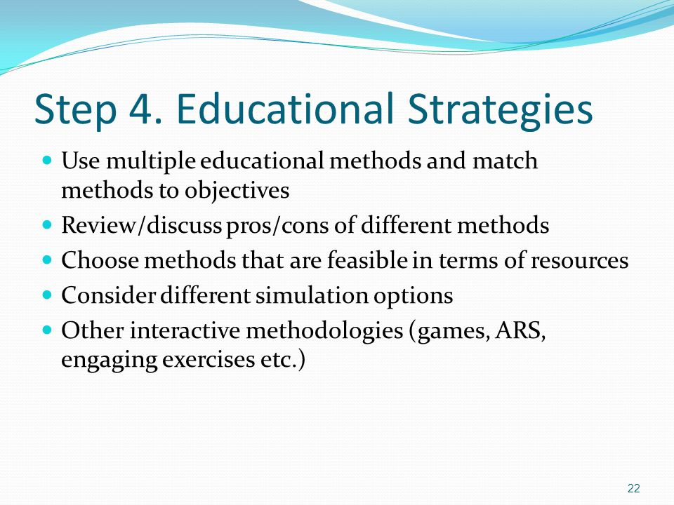 Step 4. Educational Strategies