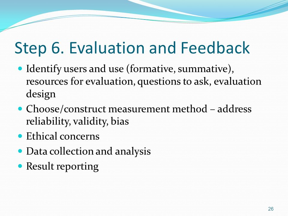 Step 6. Evaluation and Feedback