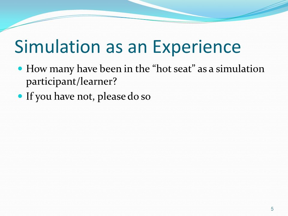 Simulation as an Experience