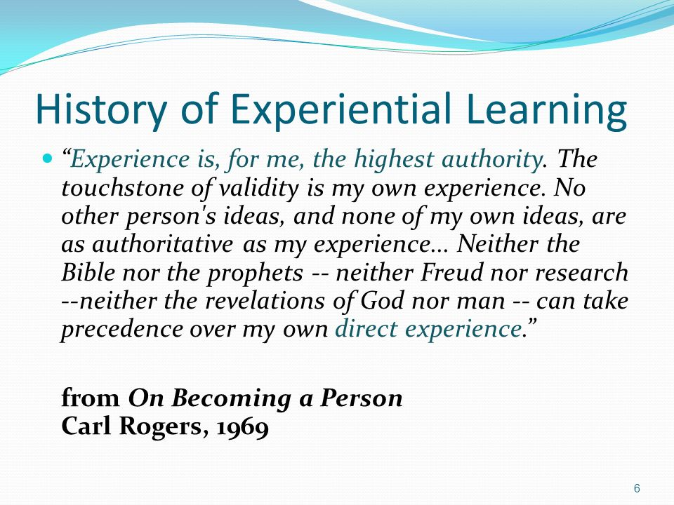 History of Experiential Learning