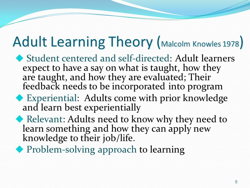 Adult Learning Theory (Malcolm Knowles 1978)