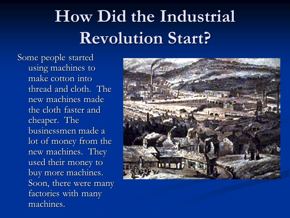 Why was there an industrial revolution
