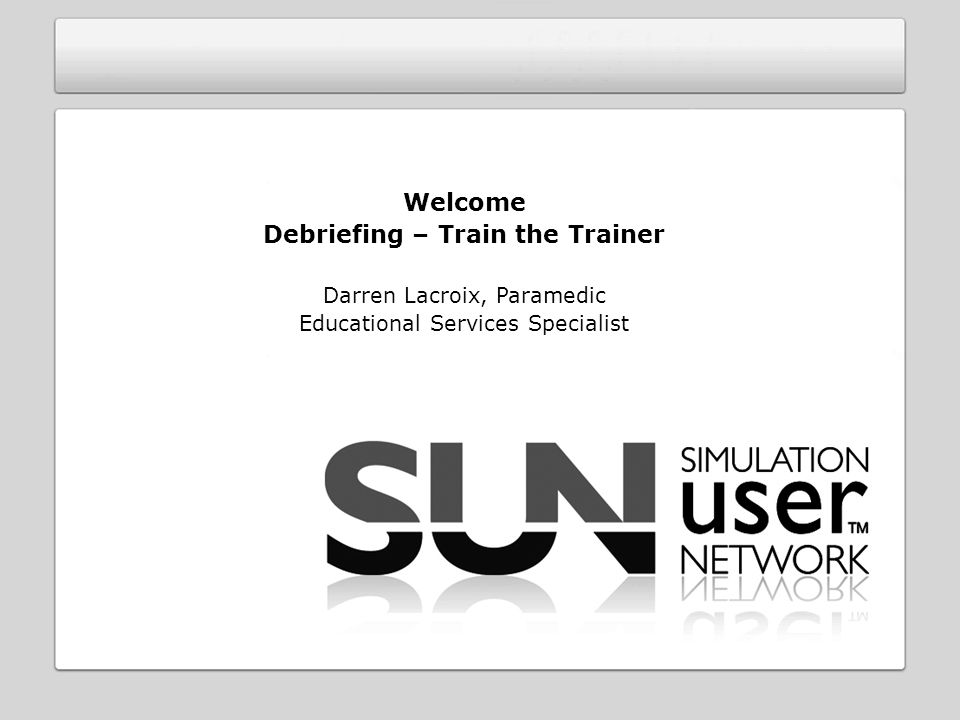 Debriefing – Train the Trainer