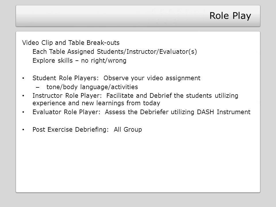 Role Play Video Clip and Table Break-outs