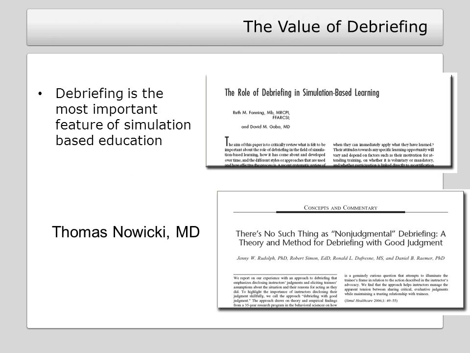 The Value of Debriefing