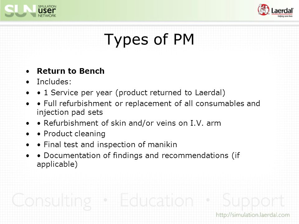 Types of PM Return to Bench Includes: