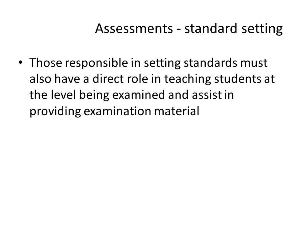 Assessments - standard setting