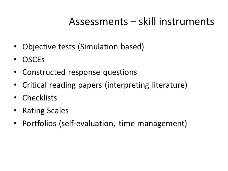 Assessments – skill instruments