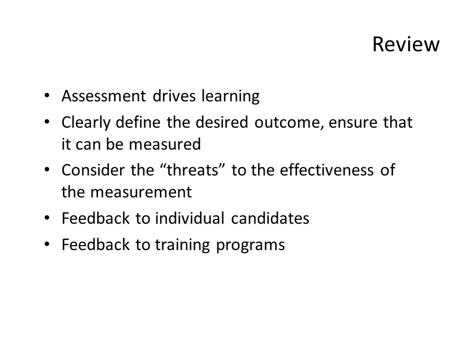 Review Assessment drives learning