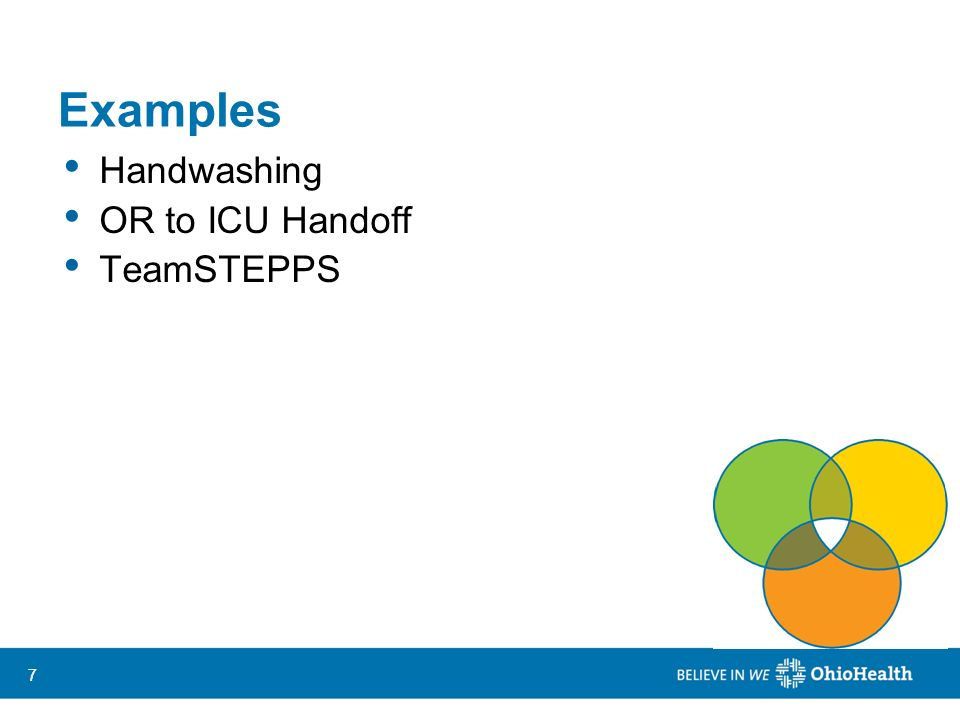 Examples Handwashing OR to ICU Handoff TeamSTEPPS