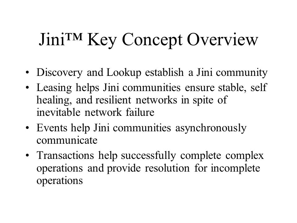 Jini™ Key Concept Overview