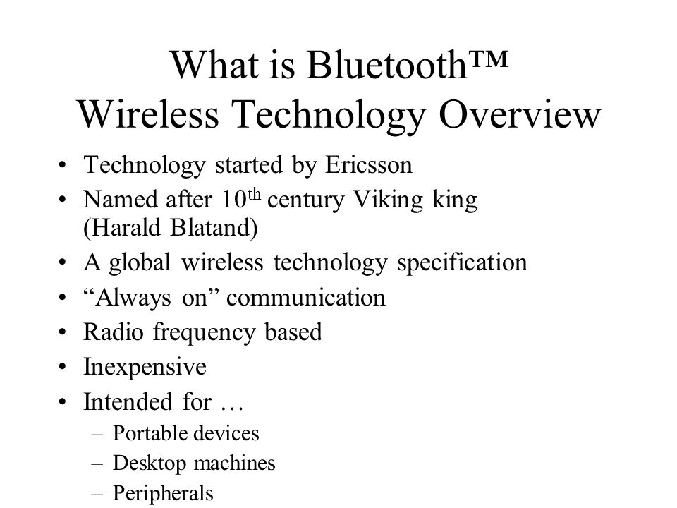 What is Bluetooth™ Wireless Technology Overview