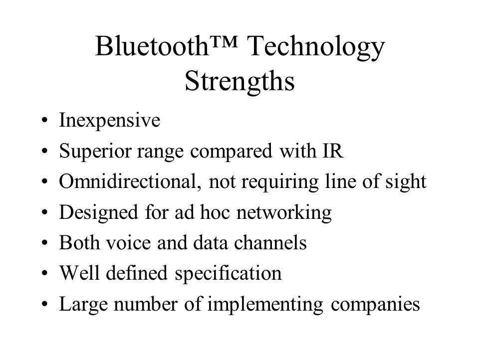 Bluetooth™ Technology Strengths