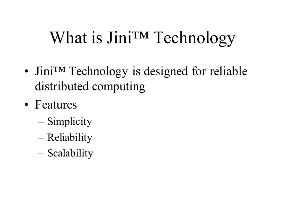 What is Jini™ Technology