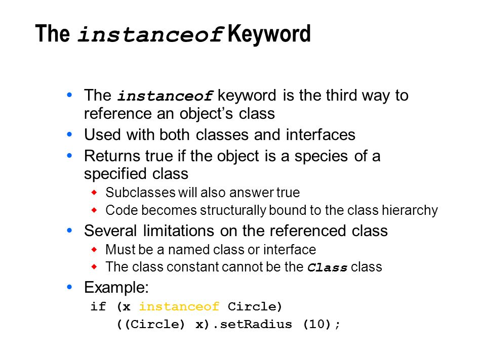 The instanceof Keyword