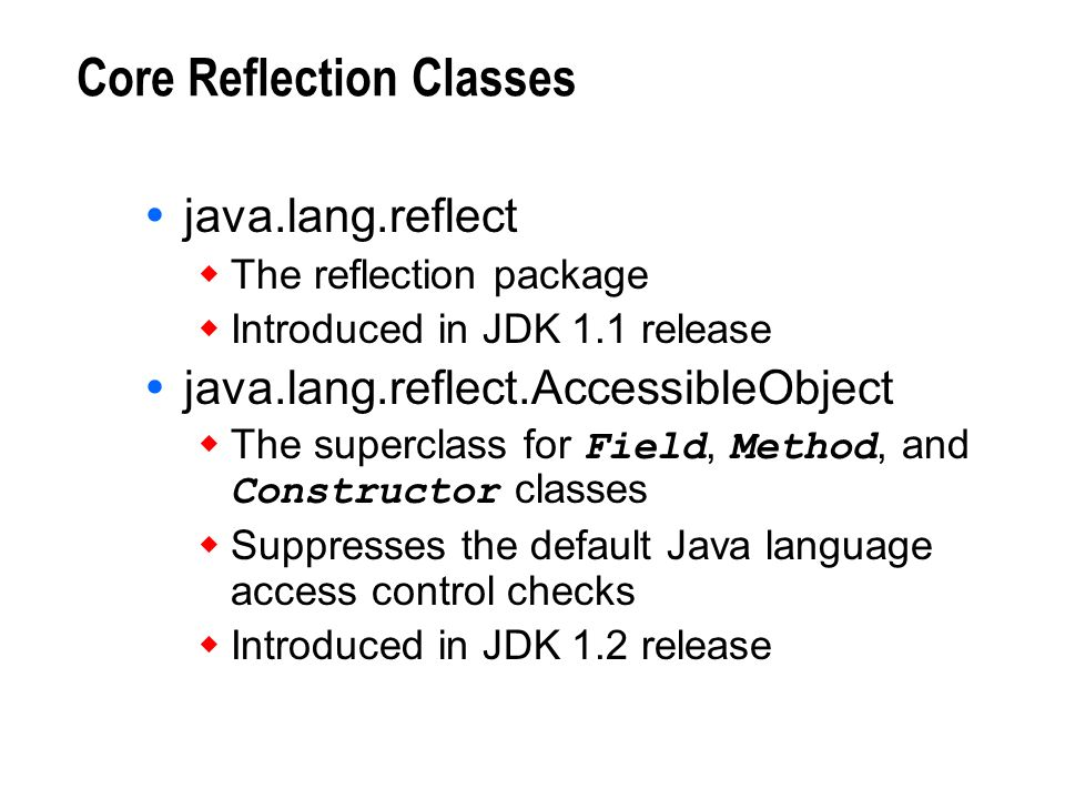 Core Reflection Classes
