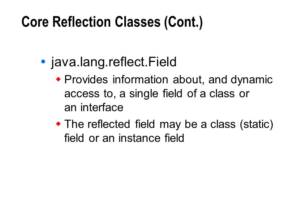 Core Reflection Classes (Cont.)