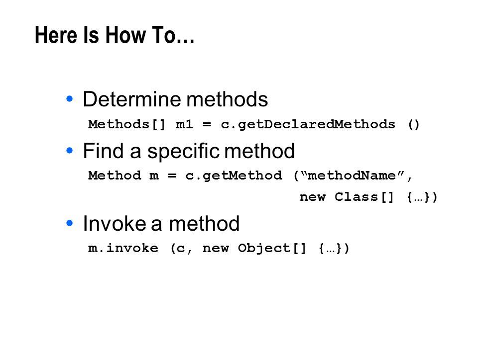 Here Is How To… Determine methods Find a specific method