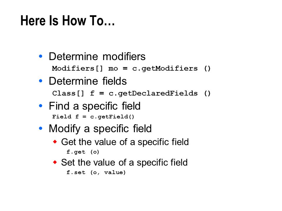 Here Is How To… Determine modifiers Determine fields