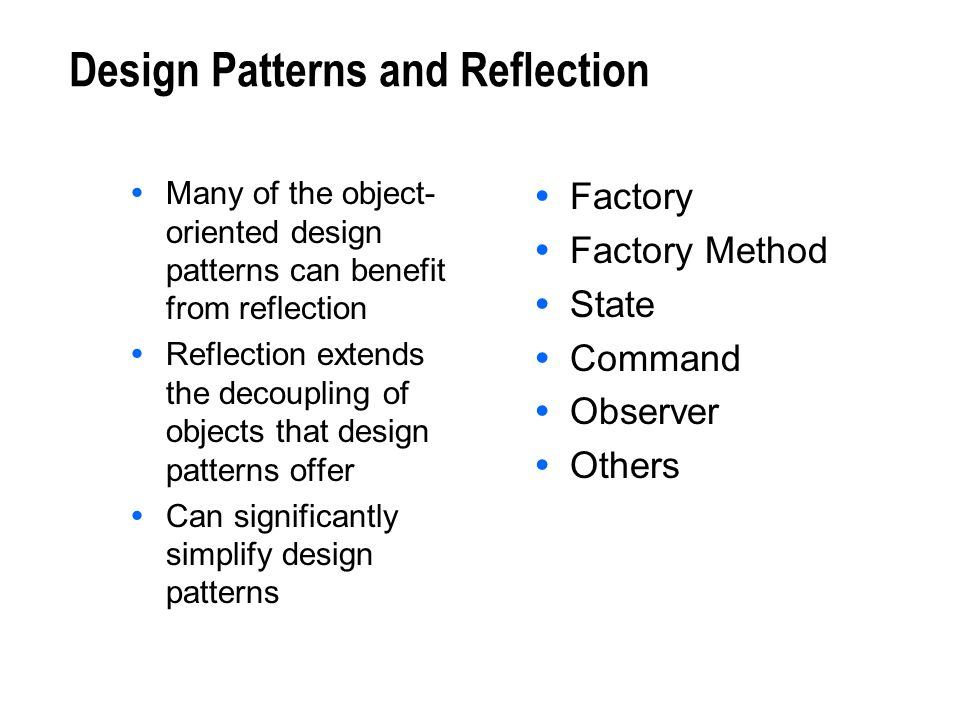 Design Patterns and Reflection
