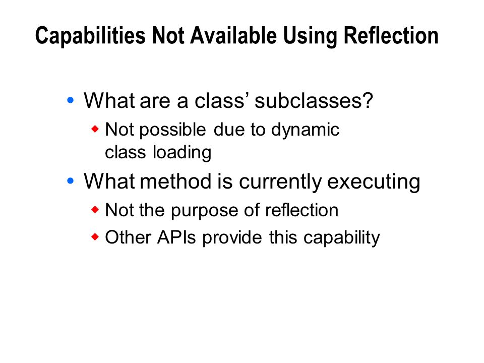 Capabilities Not Available Using Reflection