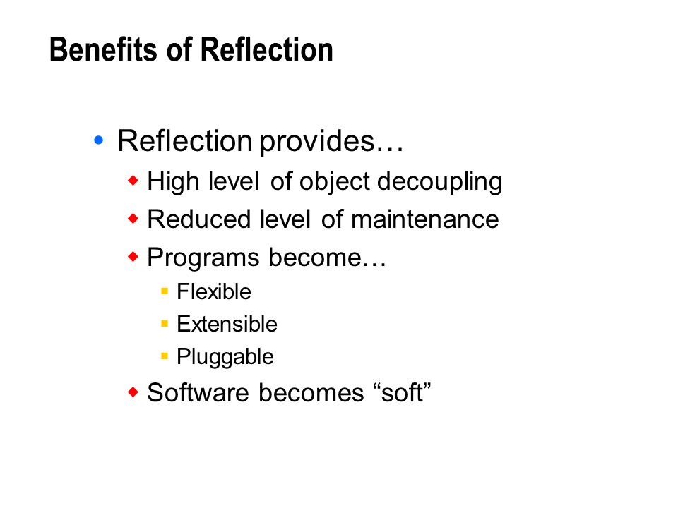 Benefits of Reflection