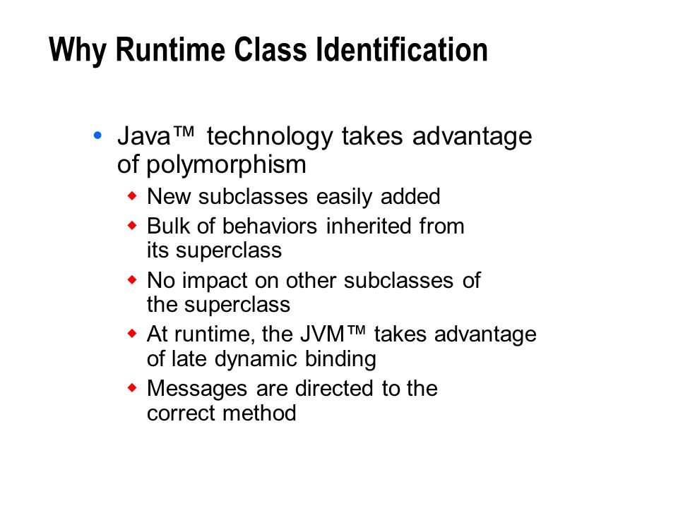 Why Runtime Class Identification