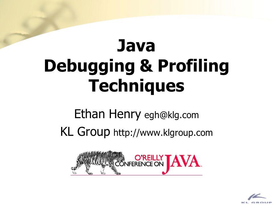 Java Debugging & Profiling Techniques