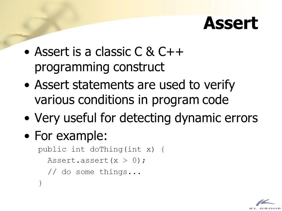 Assert Assert is a classic C & C++ programming construct