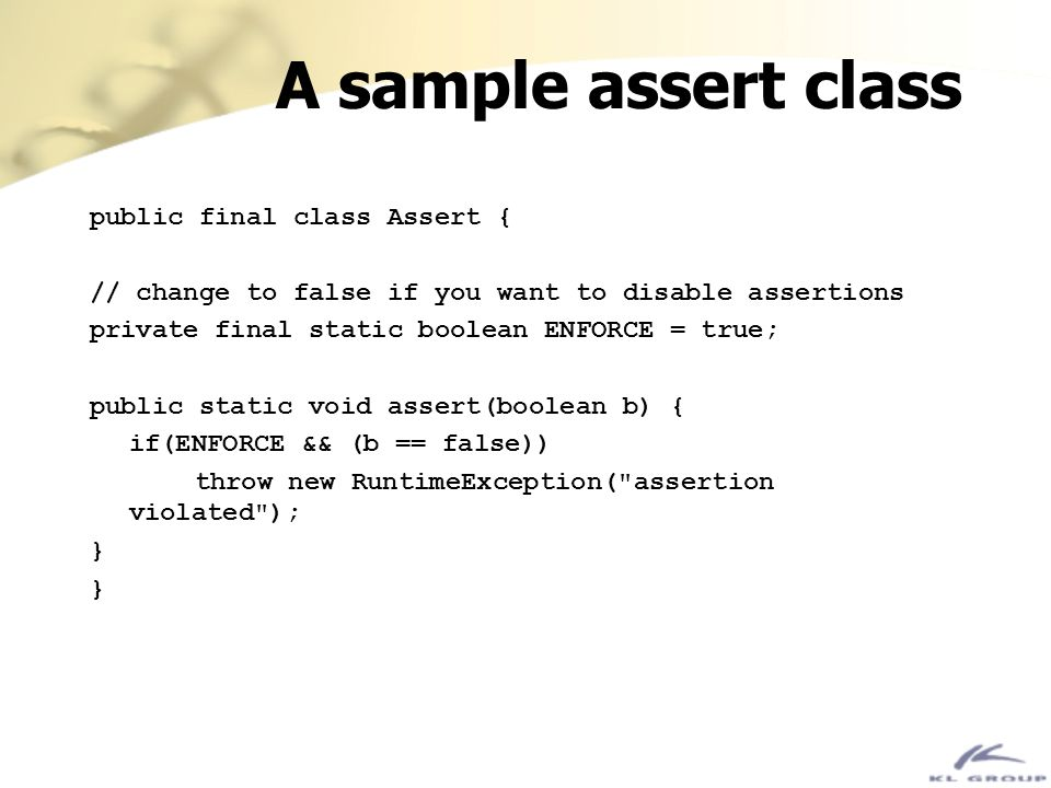 A sample assert class public final class Assert {