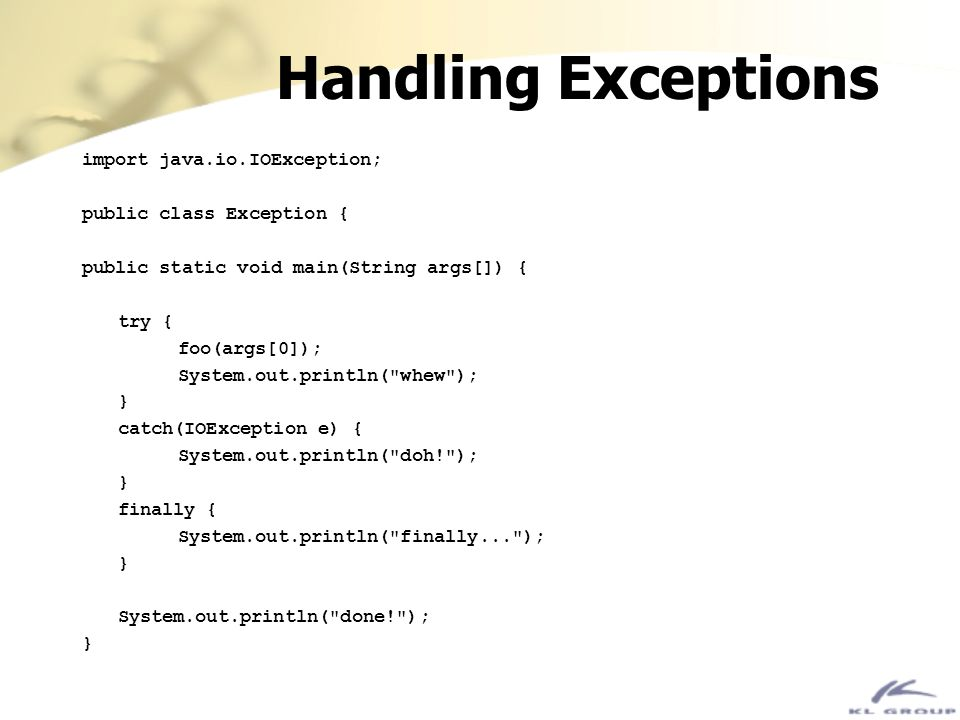 Handling Exceptions import java.io.IOException;