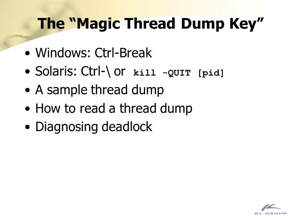 The Magic Thread Dump Key