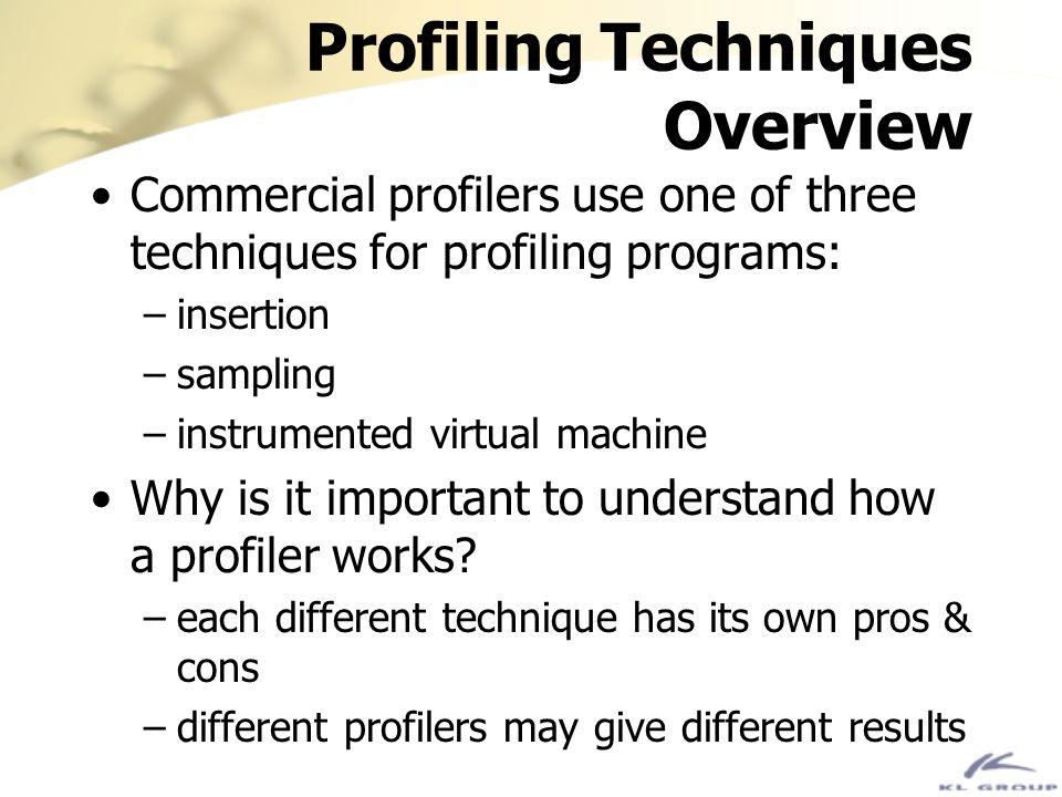 Profiling Techniques Overview