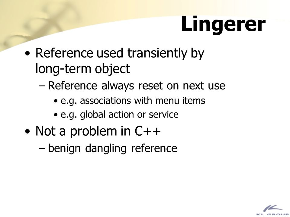 Lingerer Reference used transiently by long-term object