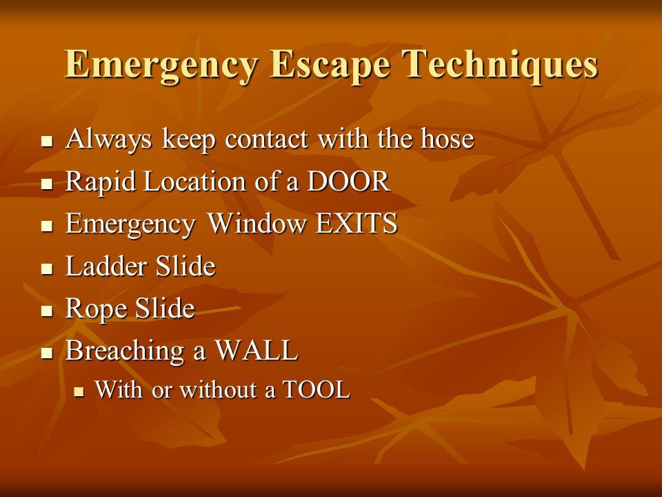 Emergency Escape Techniques