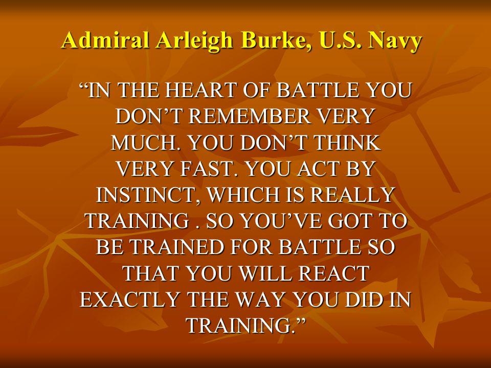 Admiral Arleigh Burke, U.S. Navy