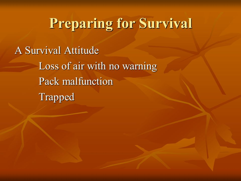 Preparing for Survival
