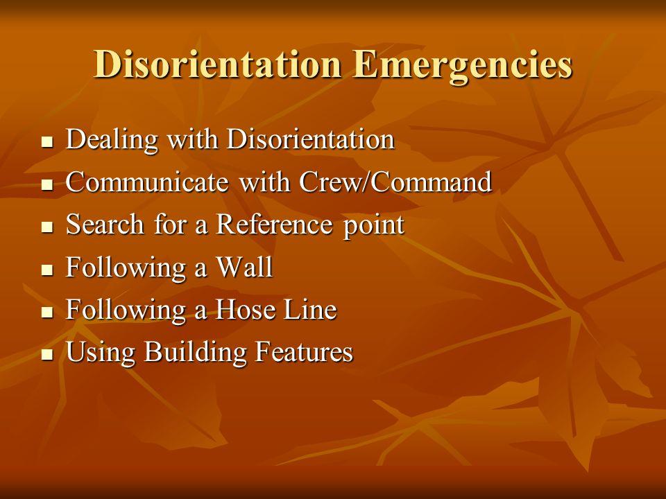 Disorientation Emergencies