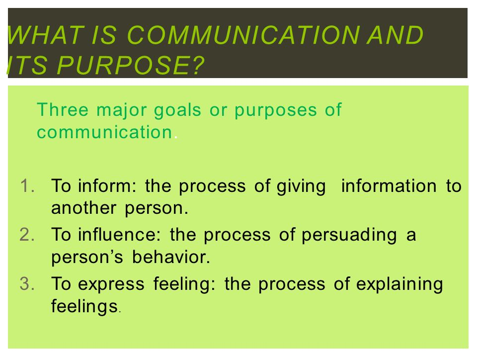 The Four Goals of Communication Process Essay