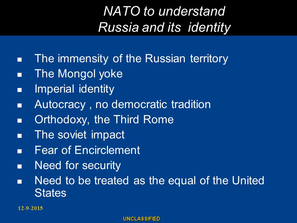 NATO to understand Russia and its identity