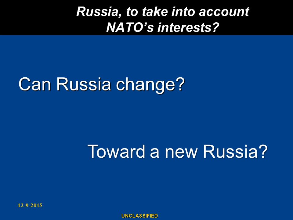 Russia, to take into account NATO's interests