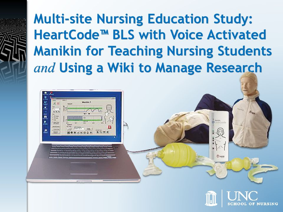 Multi-site Nursing Education Study: HeartCode™ BLS with Voice Activated Manikin for Teaching Nursing Students and Using a Wiki to Manage Research