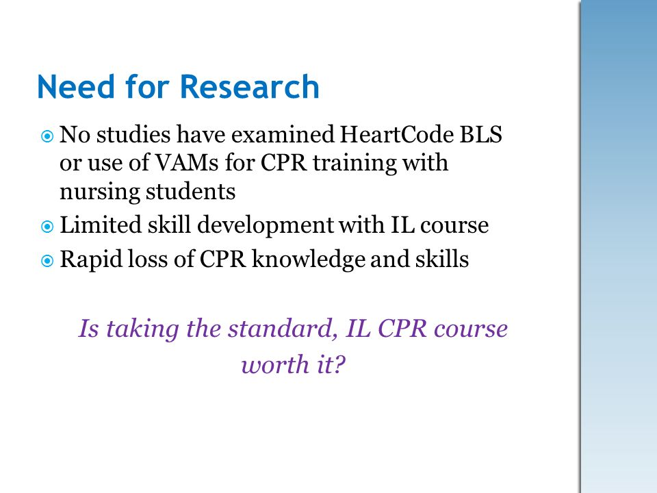 Is taking the standard, IL CPR course